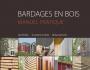 Bardages en bois : Guide pratique